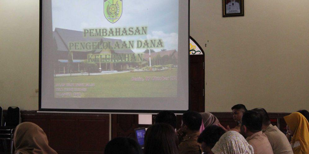 Pembahasan Pengelolaan Dana Kelurahan